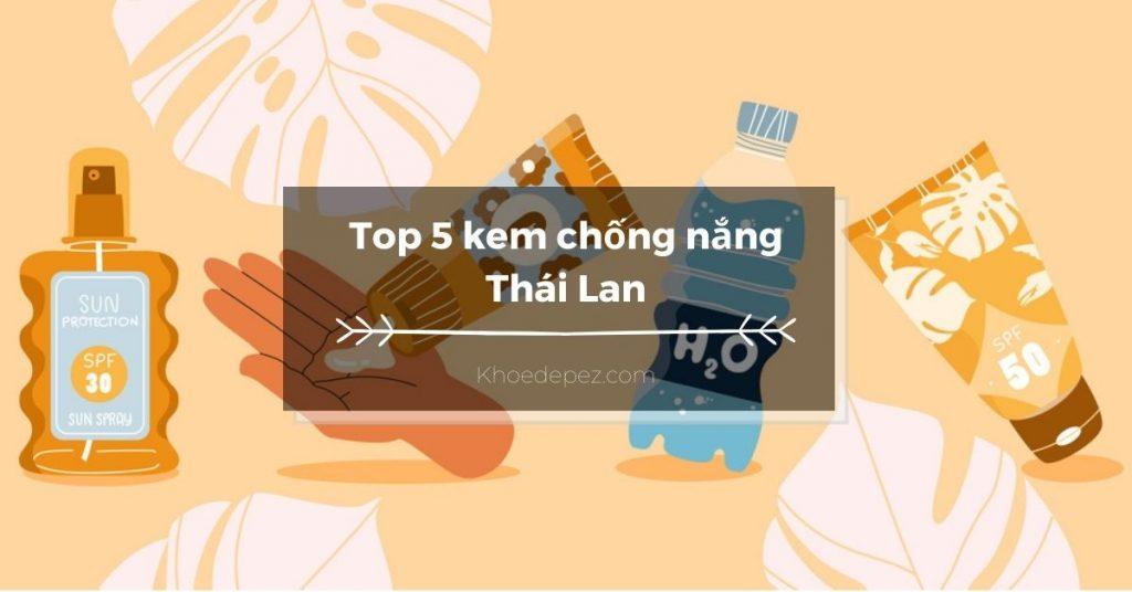 Top kem chống nắng Thái Lan