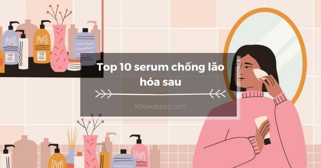 Top serum chống lão hóa